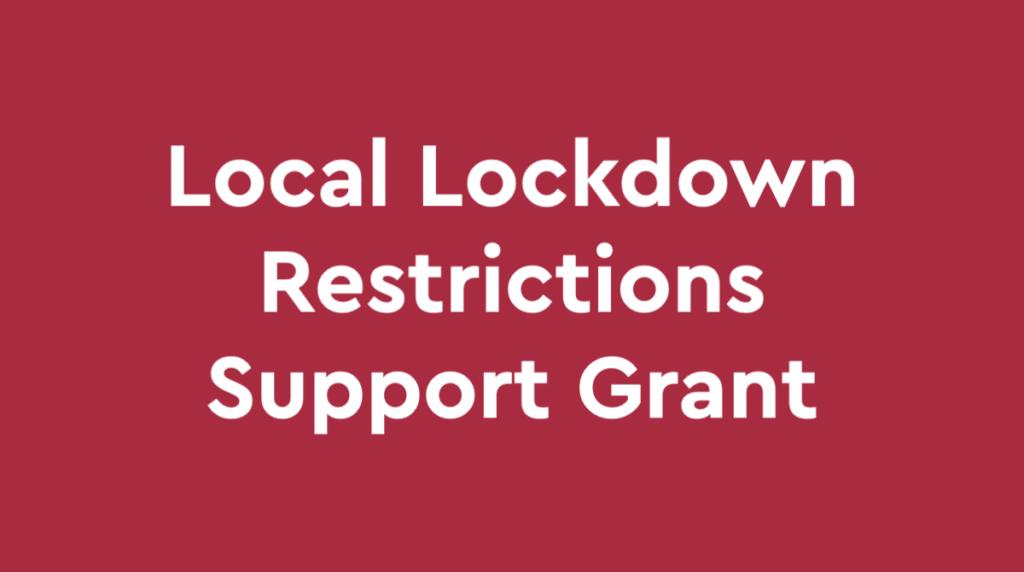 Coronavirus Local Lockdown Restrictions Support Grant
