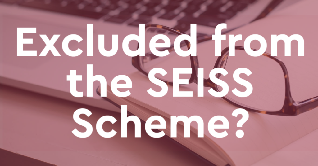 Excluded from the SEISS Scheme? Here's why